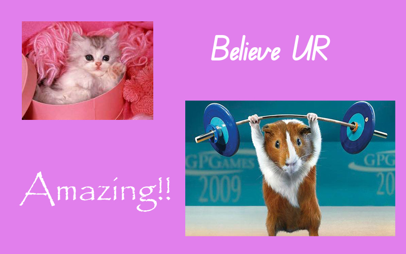 Believe ur amazing!.jpg