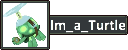 +Im_a_turtle.png