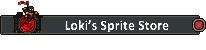 Loki's Sprite Store.png